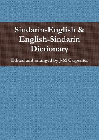 Sindarin-English & English-Sindarin Dictionary