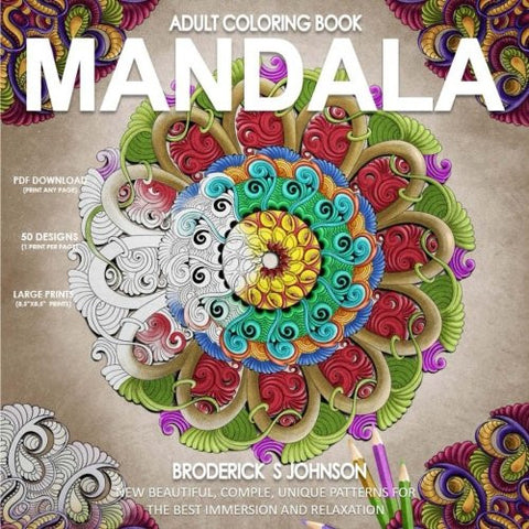 Mandala: New Beautiful - Complex - Unique Patterns For The Best Immersion and (Adult Coloring Books - Art Therapy for The Mind Book) (Volume
