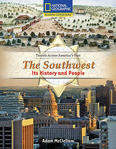 Reading Expeditions (Social Studies: Travels Across America's Past): The Southwest: Its History and People (Avenues)