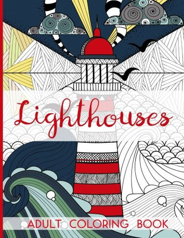 Lighthouses - Adult Coloring Book