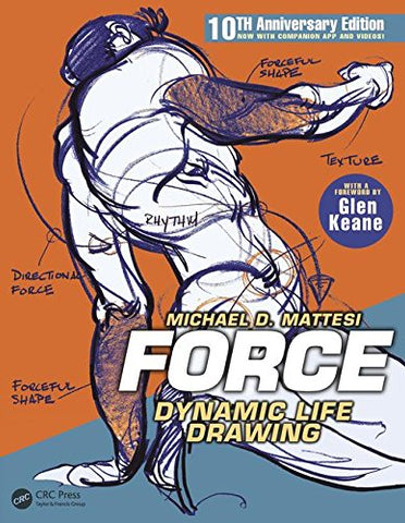 FORCE: Dynamic Life Drawing: 10th Anniversary Edition (Force Drawing Series)