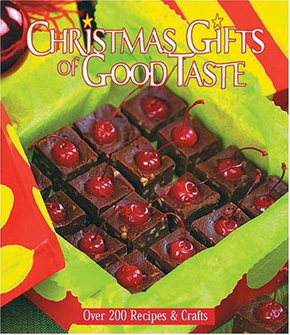 Christmas Gifts of Good Taste: Over 200 Recipes and Crafts, Book 9