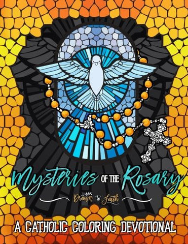 Mysteries of the Rosary: A Catholic Coloring Devotional (Religious & Inspirational Coloring Books For Grown-Ups)
