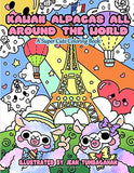 Kawaii Alpacas All Around the World: A Super Cute Coloring Book for Adults (Kawaii, Manga and Anime Coloring Books for Adults, Teens and Twe