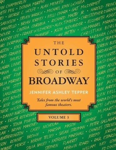 The Untold Stories of Broadway, Volume 3