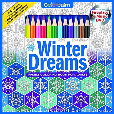 Winter Dreams Christmas Adult Coloring Book Set With 24 Colored Pencils, Pencil Sharpener And Fireplace And Music DVD Included: Color Your W
