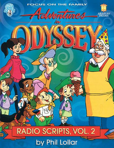 Adventures in Odyssey: Radio Scripts, Volume 2