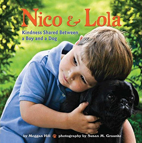 Nico & Lola: Kindness Shared Between a Boy and a Dog