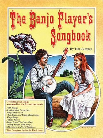 The Banjo Player's Songbook: Over 200 great songs arranged for the five-string banjo