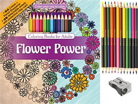 Flower Power Adult Coloring Book Set With 24 Colored Pencils And Pencil Sharpener Included: Color Your Way To Calm