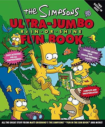 The Simpsons Ultra-Jumbo Rain-or-Shine Fun Book (Simpsons (Harper))