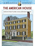 Creative Haven The American House Architecture Coloring Book (Adult Coloring)