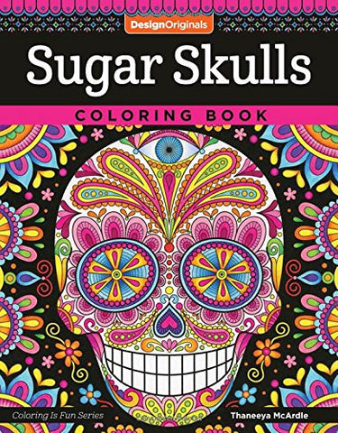 Sugar Skulls Coloring Book (Coloring Is Fun)