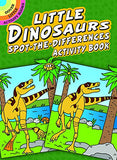 Little Dinosaurs Spot-the-Differences Activity Book (Dover Little Activity Books)