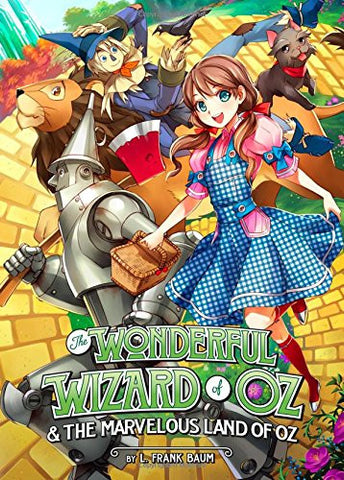 The Wonderful Wizard of Oz & The Marvelous Land of Oz (Illustrated Classics)