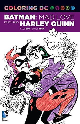Coloring DC: Batman: Mad Love Featuring Harley Quinn (Dc Comics Coloring Book)