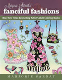 Marjorie Sarnat's Fanciful Fashions: New York Times Bestselling Artists' Adult Coloring Books