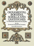 Ornamental Borders, Scrolls and Cartouches in Historic Decorative Styles (Dover Pictorial Archive)