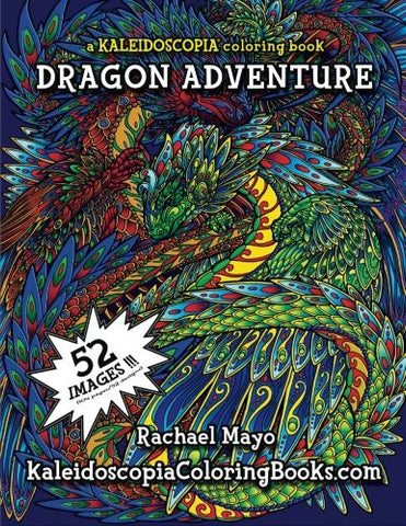 Dragon Adventure: A Kaleidoscopia Coloring Book