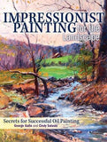 Impressionist Painting for the Landscape: Secrets for Successful Oil Painting