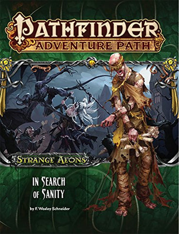 Pathfinder Adventure Path: Strange Aeons 1 of 6 - In Search of Sanity