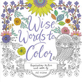 Wise Words to Color Inspiration to Live and Color