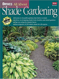 Ortho's All About Shade Gardening (Ortho's All About Gardening)