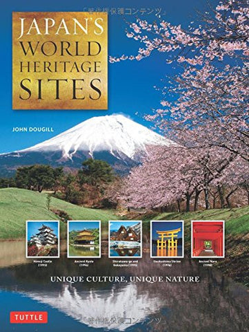 Japan's World Heritage Sites: Unique Culture, Unique Nature