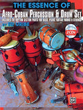 The Essence of Afro-Cuban Percussion & Drum Set: Includes the Rhythm Section Parts for Bass, Piano, Guitar, Horns & Strings, Book & 2 CDs