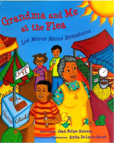 Grandma and Me at the Flea / Los Meros Meros Remateros (English and Spanish Edition)