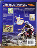 The Total Dirt Rider Manual (Dirt Rider): 358 Essential Dirt Bike Skills