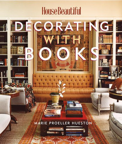 Decorating with Books (House Beautiful)