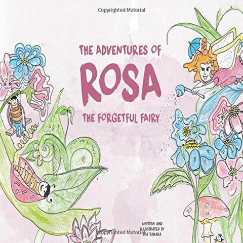 The Adventures of Rosa the Forgetful Fairy: The Lost Wand