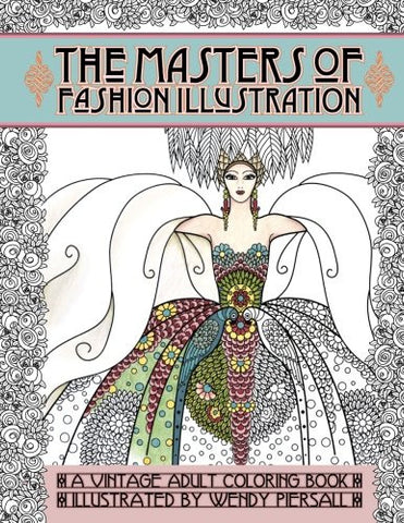 Adult Coloring Book Vintage Series: The Masters of Fashion Illustration