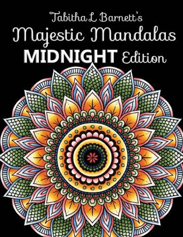 Majestic Mandalas MIDNIGHT Edition: 100+ Gorgeous Mandalas on BLACK backgrounds to color