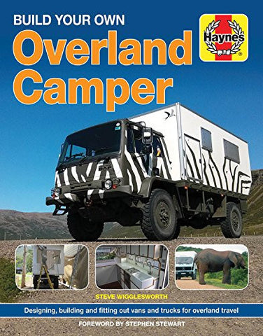Build your Own Overland Camper manual (Haynes Manuals)