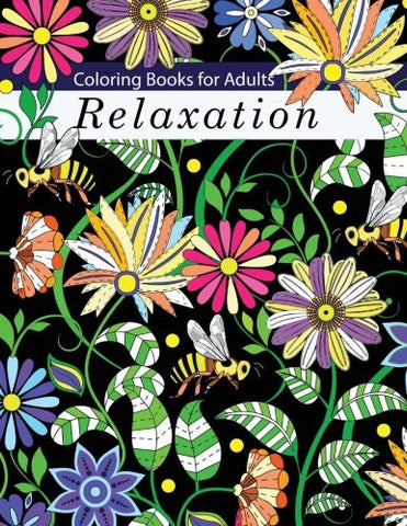 Coloring Books for Adults Relaxation: Adult Coloring Books: Flowers, Animals and Garden Designs