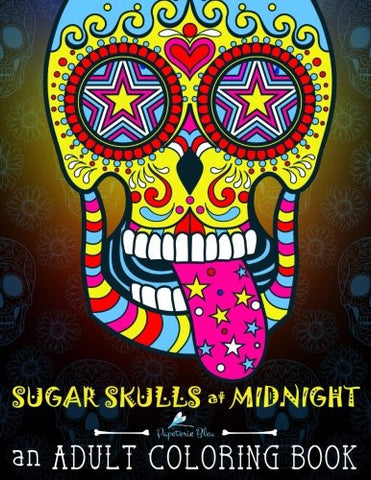 Sugar Skulls at Midnight Adult Coloring Book: A Unique Midnight Edition Black Background Paper Coloring Book for Grown-Ups (Day of the Dead