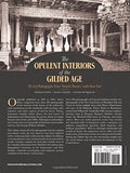 "The Opulent Interiors of the Gilded Age: All 203 Photographs from ""Artistic Houses,"" with New Text (Dover Architecture)"