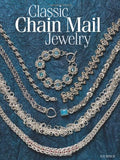 Classic Chain Mail Jewelry: A treasury of weaves