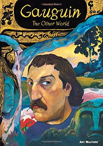 Gauguin: The Other World (Art Masters)