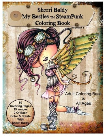 Sherri Baldy My-Besties Steampunk Coloring Book
