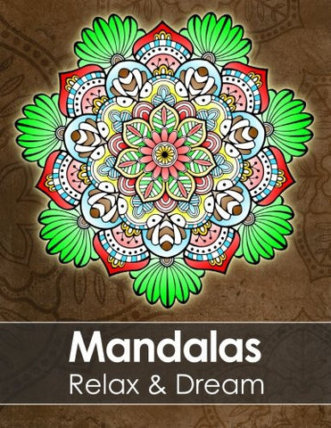 Mandala colouring book for adults - Relax & Dream with beautiful Mandalas for Stress relief + BONUS 60 free Mandala colouring pages (PDF to