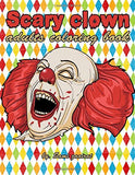 Scary clown: adults coloring book
