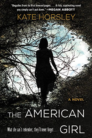 The American Girl: A Novel