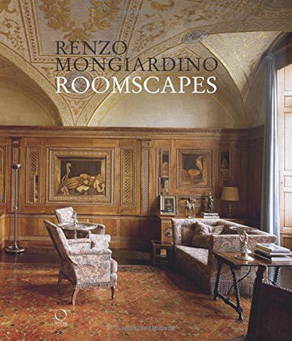 Roomscapes: The Decorative Architecture of Renzo Mongiardino
