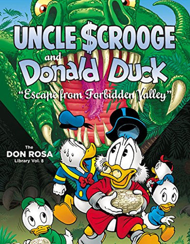 "Walt Disney Uncle Scrooge And Donald Duck The Don Rosa Library Vol. 8: ""Escape From Forbidden Valley"" (Vol. 8)  (The Don Rosa Library)"