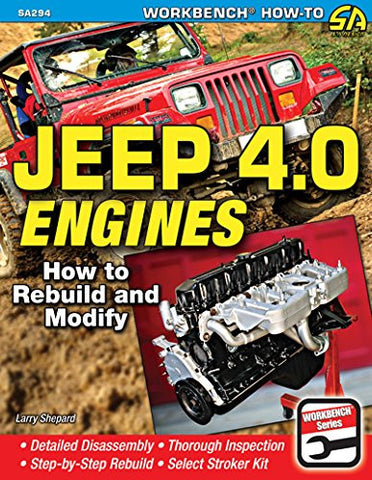 Jeep 4.0 Engines: How to Rebuild and Modify (Sa Design)