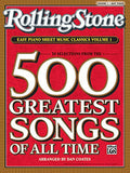 Rolling Stone Easy Piano Sheet Music Classics, Vol 1: 39 Selections from the 500 Greatest Songs of All Time (<i>Rolling Stone</i>(R) Easy Pi