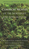 Common Mosses of the Northeast and Appalachians (Princeton Field Guides)
